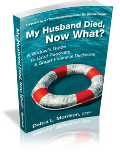 My Husband Died, Now What?